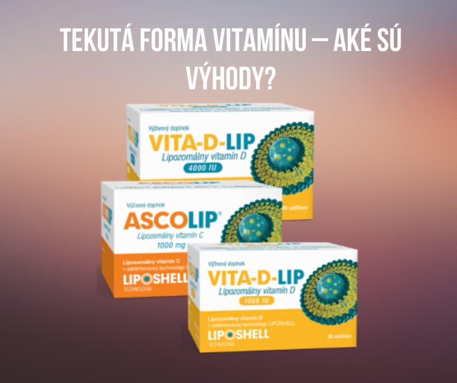 Tekutá forma vitamínu – aké sú výhody